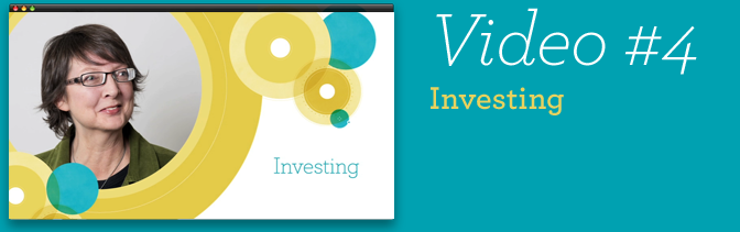 Video #4 - Investing